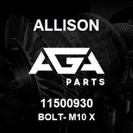 11500930 Allison BOLT- M10 X | AGA Parts