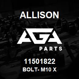 11501822 Allison BOLT- M10 X | AGA Parts