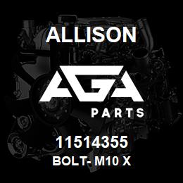 11514355 Allison BOLT- M10 X | AGA Parts