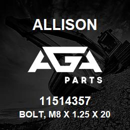 11514357 Allison BOLT, M8 X 1.25 x 20mm | AGA Parts