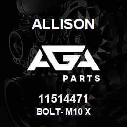 11514471 Allison BOLT- M10 X | AGA Parts