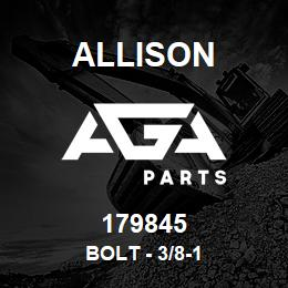 179845 Allison BOLT - 3/8-1 | AGA Parts