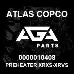 0000010408 Atlas Copco PREHEATER XRXS-XRVS | AGA Parts
