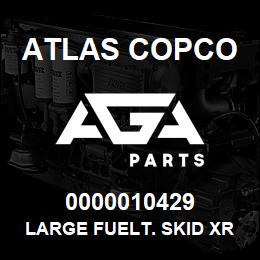 0000010429 Atlas Copco LARGE FUELT. SKID XRXS-XRVS | AGA Parts