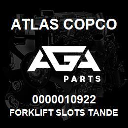 0000010922 Atlas Copco FORKLIFT SLOTS TANDEM | AGA Parts