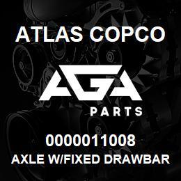 0000011008 Atlas Copco AXLE W/FIXED DRAWBAR-XAS 67-97   AGA Parts