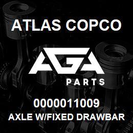 0000011009 Atlas Copco AXLE W/FIXED DRAWBAR-XAHS37-57 | AGA Parts