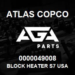 0000049008 Atlas Copco BLOCK HEATER S7 USA | AGA Parts