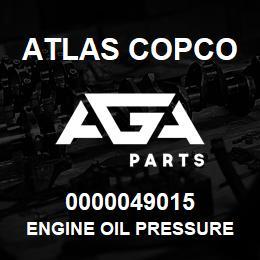0000049015 Atlas Copco ENGINE OIL PRESSURE S7 USA | AGA Parts