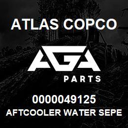 0000049125 Atlas Copco AFTCOOLER WATER SEPERATOR S1.5 | AGA Parts