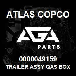 0000049159 Atlas Copco TRAILER ASSY QAS BOX A HB | AGA Parts