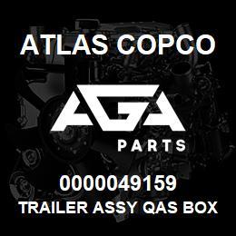 0000049159 Atlas Copco TRAILER ASSY QAS BOX A HB | AGA Parts
