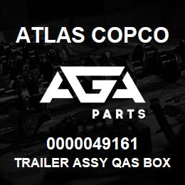 0000049161 Atlas Copco TRAILER ASSY QAS BOX C HB | AGA Parts