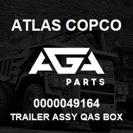 0000049164 Atlas Copco TRAILER ASSY QAS BOX 5 HB | AGA Parts