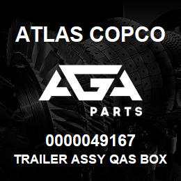 0000049167 Atlas Copco TRAILER ASSY QAS BOX 3 EB | AGA Parts