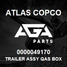 0000049170 Atlas Copco TRAILER ASSY QAS BOX D EB | AGA Parts