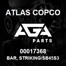 00017368 Atlas Copco BAR, STRIKING/SB45S3B | AGA Parts