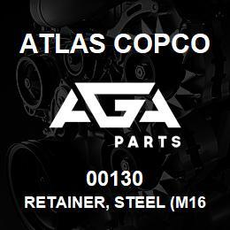 00130 Atlas Copco RETAINER, STEEL (M160/190) | AGA Parts