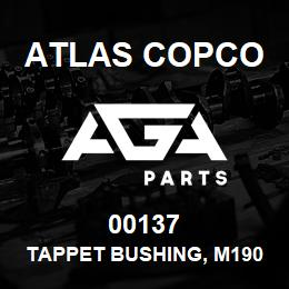00137 Atlas Copco TAPPET BUSHING, M190 | AGA Parts