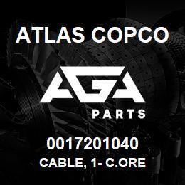 0017201040 Atlas Copco CABLE, 1- C.ORE | AGA Parts