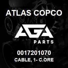 0017201070 Atlas Copco CABLE, 1- C.ORE | AGA Parts