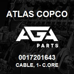 0017201643 Atlas Copco CABLE, 1- C.ORE | AGA Parts