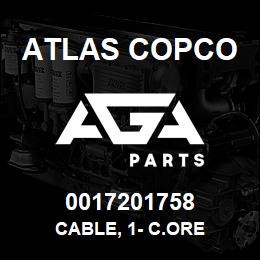 0017201758 Atlas Copco CABLE, 1- C.ORE | AGA Parts