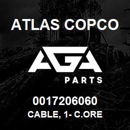 0017206060 Atlas Copco CABLE, 1- C.ORE | AGA Parts