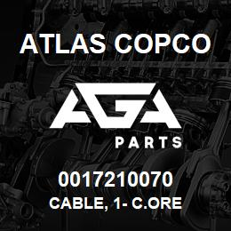 0017210070 Atlas Copco CABLE, 1- C.ORE | AGA Parts
