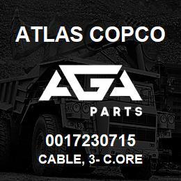 0017230715 Atlas Copco CABLE, 3- C.ORE | AGA Parts