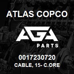 0017230720 Atlas Copco CABLE, 15- C.ORE | AGA Parts