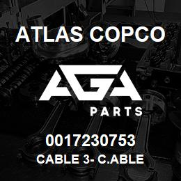 0017230753 Atlas Copco CABLE 3- C.ABLE | AGA Parts