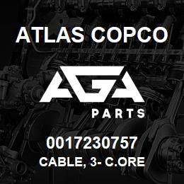 0017230757 Atlas Copco CABLE, 3- C.ORE | AGA Parts