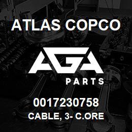 0017230758 Atlas Copco CABLE, 3- C.ORE | AGA Parts