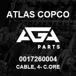 0017260004 Atlas Copco CABLE, 4- C.ORE | AGA Parts