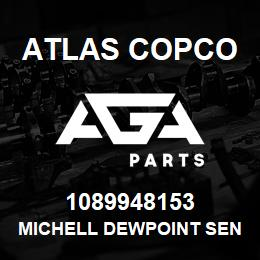 1089948153 Atlas Copco MICHELL DEWPOINT SENSOR | AGA Parts