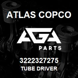 3222327275 Atlas Copco TUBE DRIVER | AGA Parts
