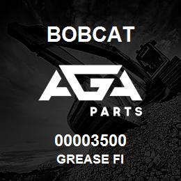 00003500 Bobcat GREASE FI