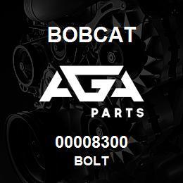 00008300 Bobcat BOLT | AGA Parts