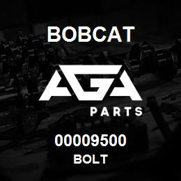 00009500 Bobcat BOLT | AGA Parts