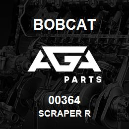 00364 Bobcat SCRAPER R | AGA Parts