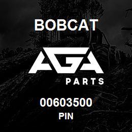 00603500 Bobcat PIN | AGA Parts