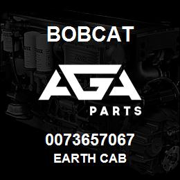 0073657067 Bobcat EARTH CAB