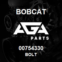 00754330 Bobcat BOLT | AGA Parts