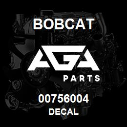 00756004 Bobcat DECAL