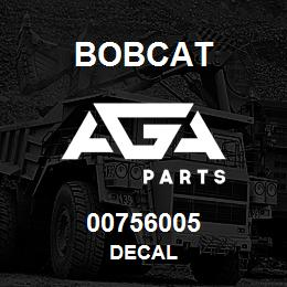 00756005 Bobcat DECAL