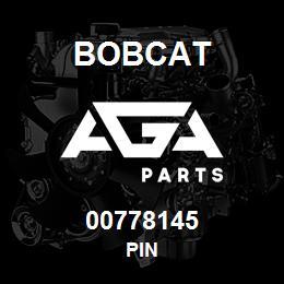 00778145 Bobcat PIN | AGA Parts