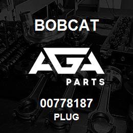 00778187 Bobcat PLUG | AGA Parts
