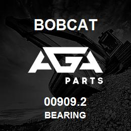 00909.2 Bobcat BEARING | AGA Parts