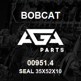 00951.4 Bobcat SEAL 35X52X10 | AGA Parts